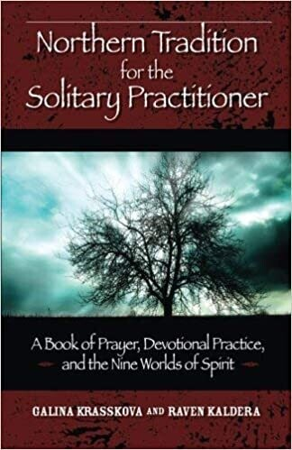 Northern Tradition For the Solitary Practiioner by Galina Krasskova and Raven Kaldera
