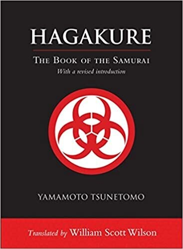 Hagakure The Book of the Samurai translated by William Scott Wison