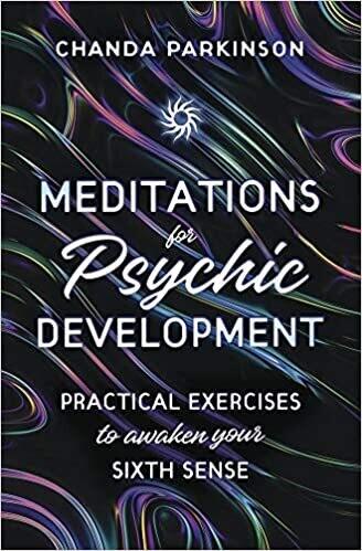 Meditations for Psychic Development by Chanda Parkinson