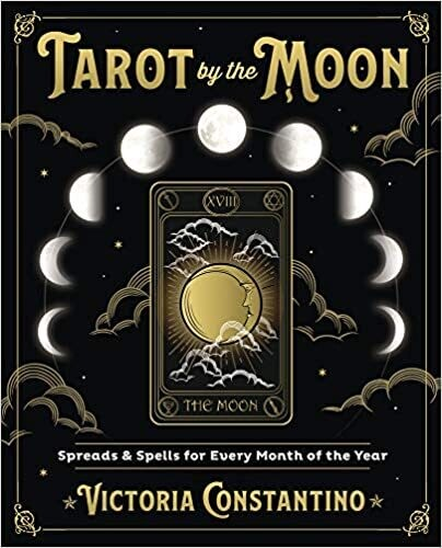 Tarot by the Moon by Victoria Constantino