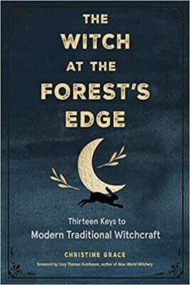 The Witch at the Forest's Edge by Christine Grace - PREORDER Release Nov 1, 2021