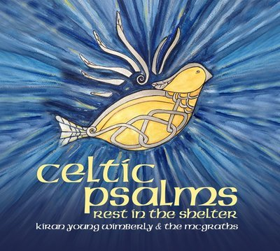 Celtic Psalms: Rest in the Shelter (CD and MP3 Bundle)