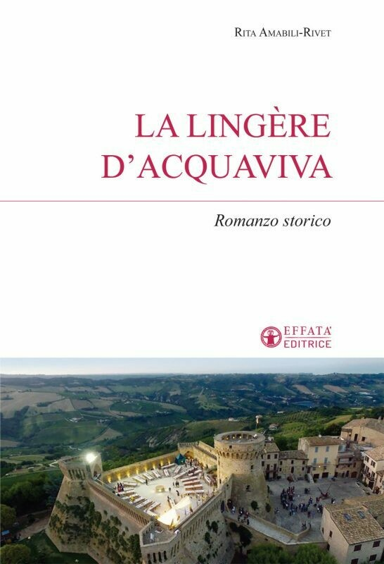 La lingère d'Acquaviva - Romanzo storico