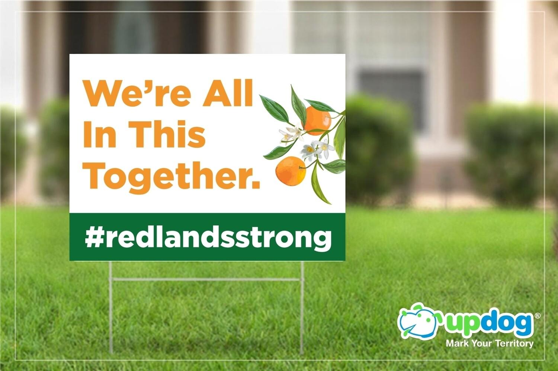 Redlands Strong Yard Sign