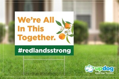 Redlands Strong Yard Sign