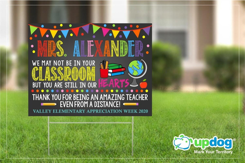 Teacher Appreciation Yard Sign