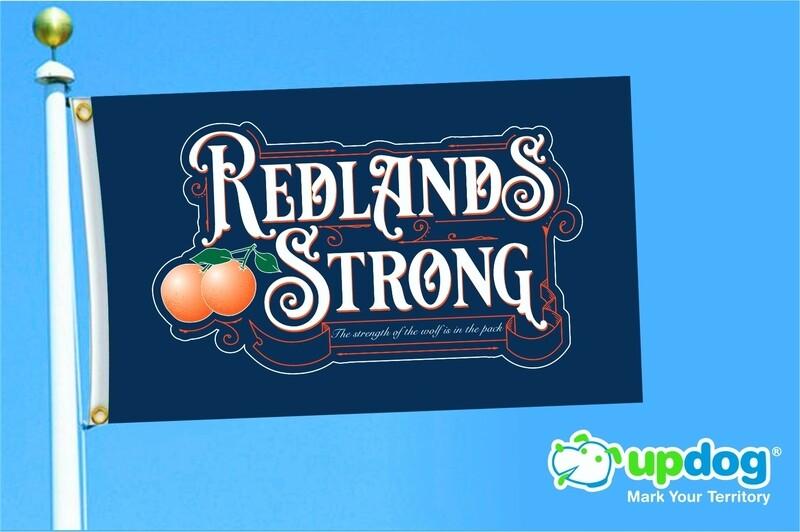 Redlands Strong Pole Flag