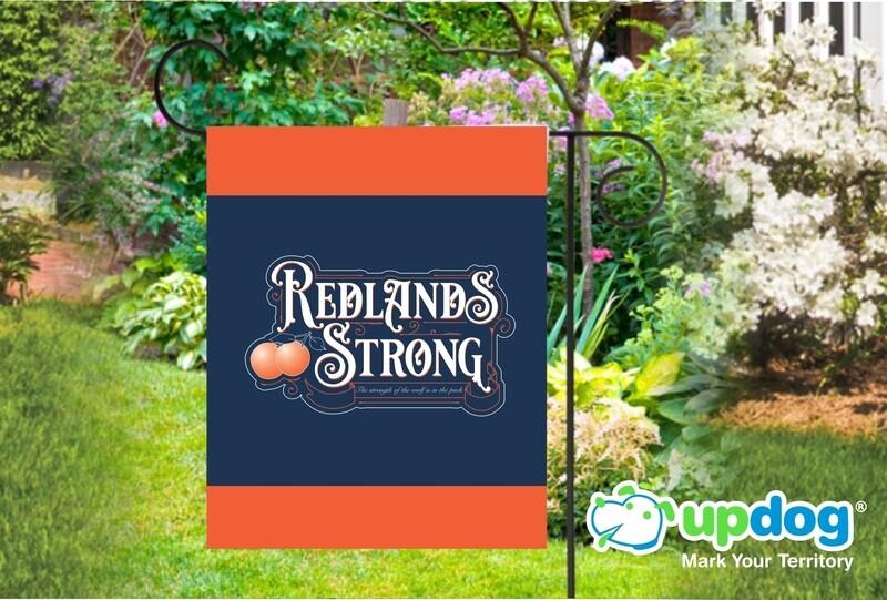 Redlands Strong Garden Flag