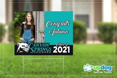 Canyon Springs High School Graduation Yard Sign