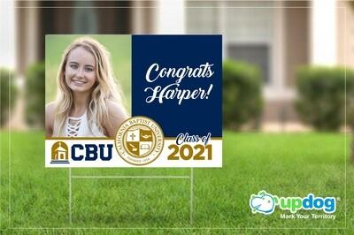 Cal Baptist University (CBU) Graduation Yard Sign