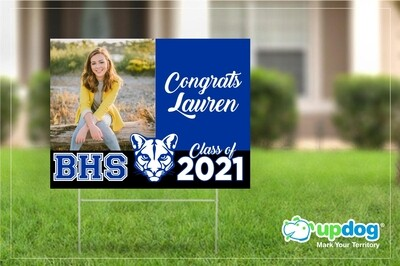 Beaumont High School Graduation Yard Sign