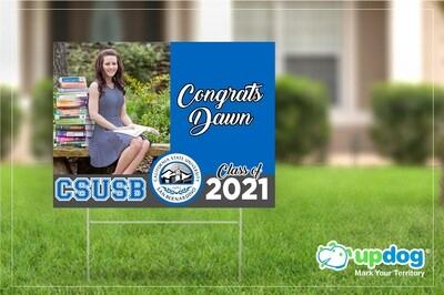 Cal State University of San Bernardino (CSUSB) Graduation Yard Sign