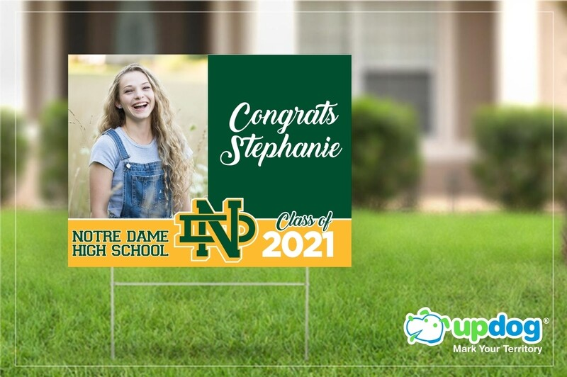 Notre Dame High School Graduation Yard Sign