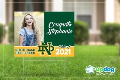 Notre Dame High School Graduation Yard Sign