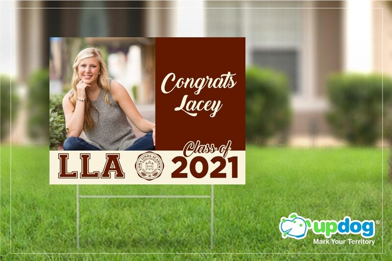 Loma Linda Academy High School Graduation Yard Sign