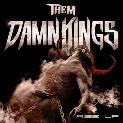 Them Damn Kings RISE UP Album