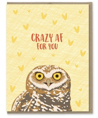 Modern Printed Matter Crazy AF For You Owl