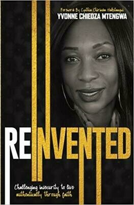 Reinvented: Challenging insecurity to live authentically through faith (E-Book)