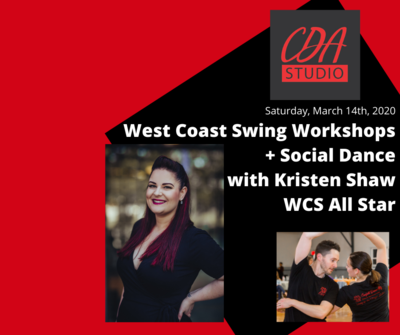 Kristen Shaw WCS Workshops and Dance: March 14th, 2020 (from 3pm on)