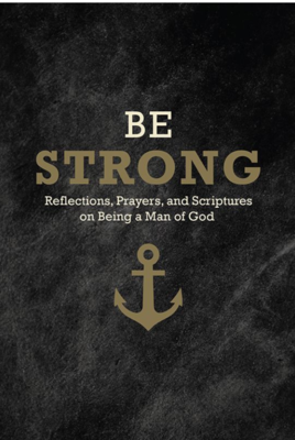 Be Strong - Devotional Book