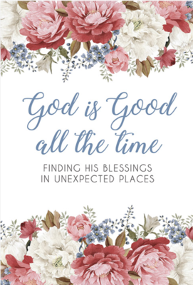 God is Good All The Time  - Devotional Book