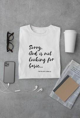 Never Basic T-shirt