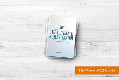 God - The Ultimate Humanitarian by the half case