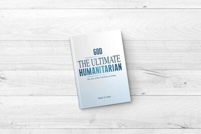 God - The Ultimate Humanitarian