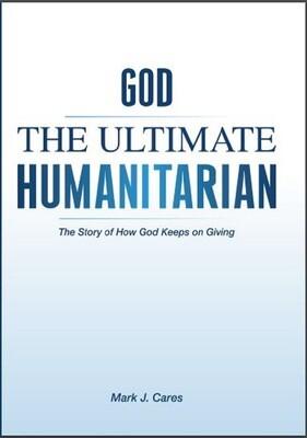 Digital Version:  God The Ultimate Humanitarian (EPUB format for an e-reader)