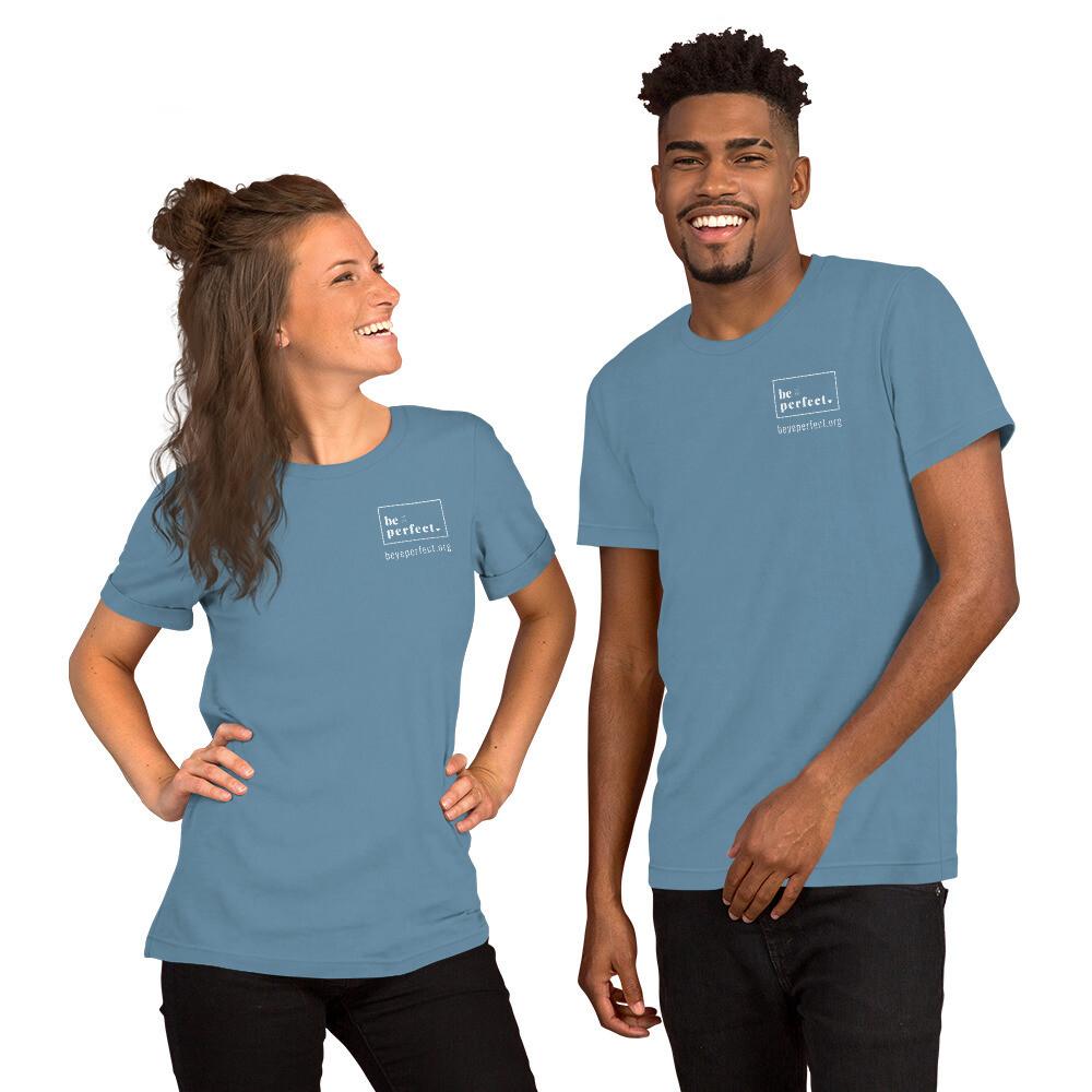 Short Sleeve Unisex Be Ye Perfect t-shirt