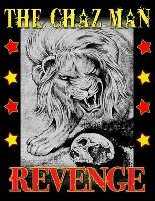 The Chaz Man. Revenge T-Shirt.