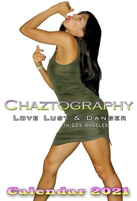 Chaztography. Love Lust & Danger In Los Angeles  2021