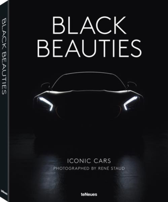 Black Beauties: Iconic Cars by Rene Staud