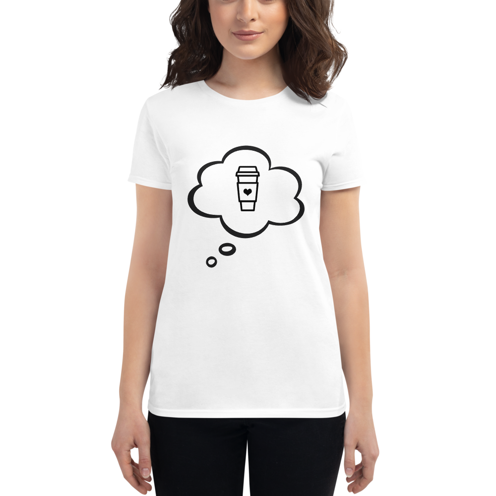 I CAN'T Without COFFEE- I DREAM OF COFFEE Short Sleeve T-Shirt