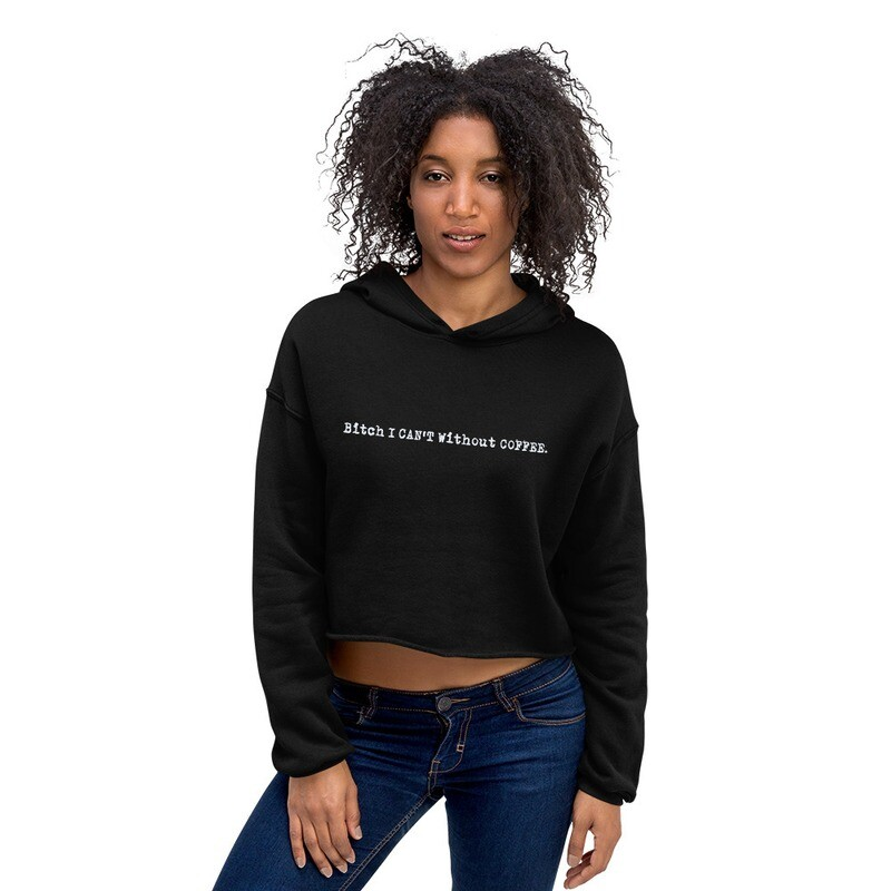 I CAN'T Without COFFEE -LOGO- PG-13 Women's Crop Hoodie