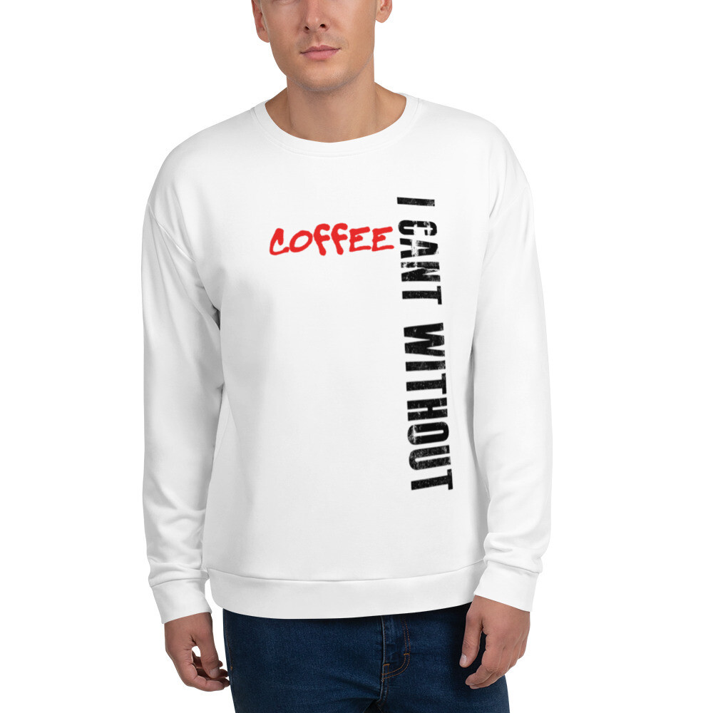 I CAN'T Without COFFEE-BAD Men's Sweatshirt