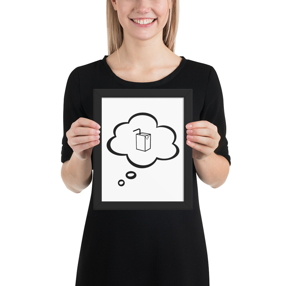 I CAN'T Without COFFEE- I DREAM OF JUICE Framed poster