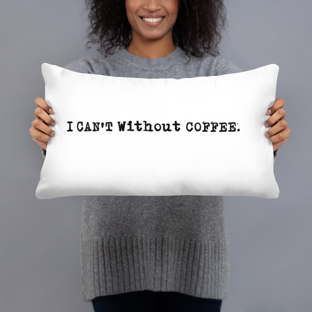 I CAN'T Without COFFEE Logo Basic Pillow