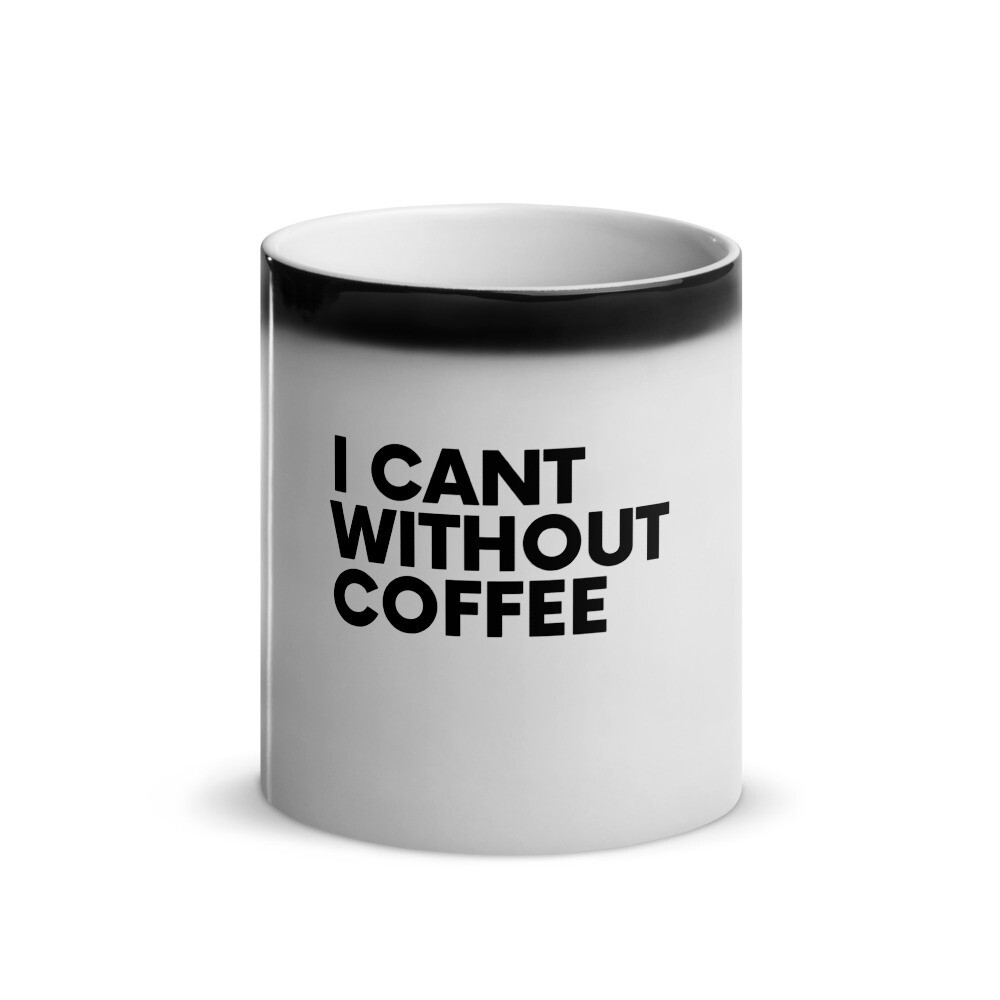 I CAN'T Without COFFEE®️- BOLD IS BEST Glossy Magic Mug