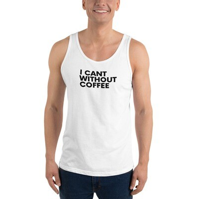 I CAN'T Without COFFEE®️- BOLD IS BEST Unisex Tank Top