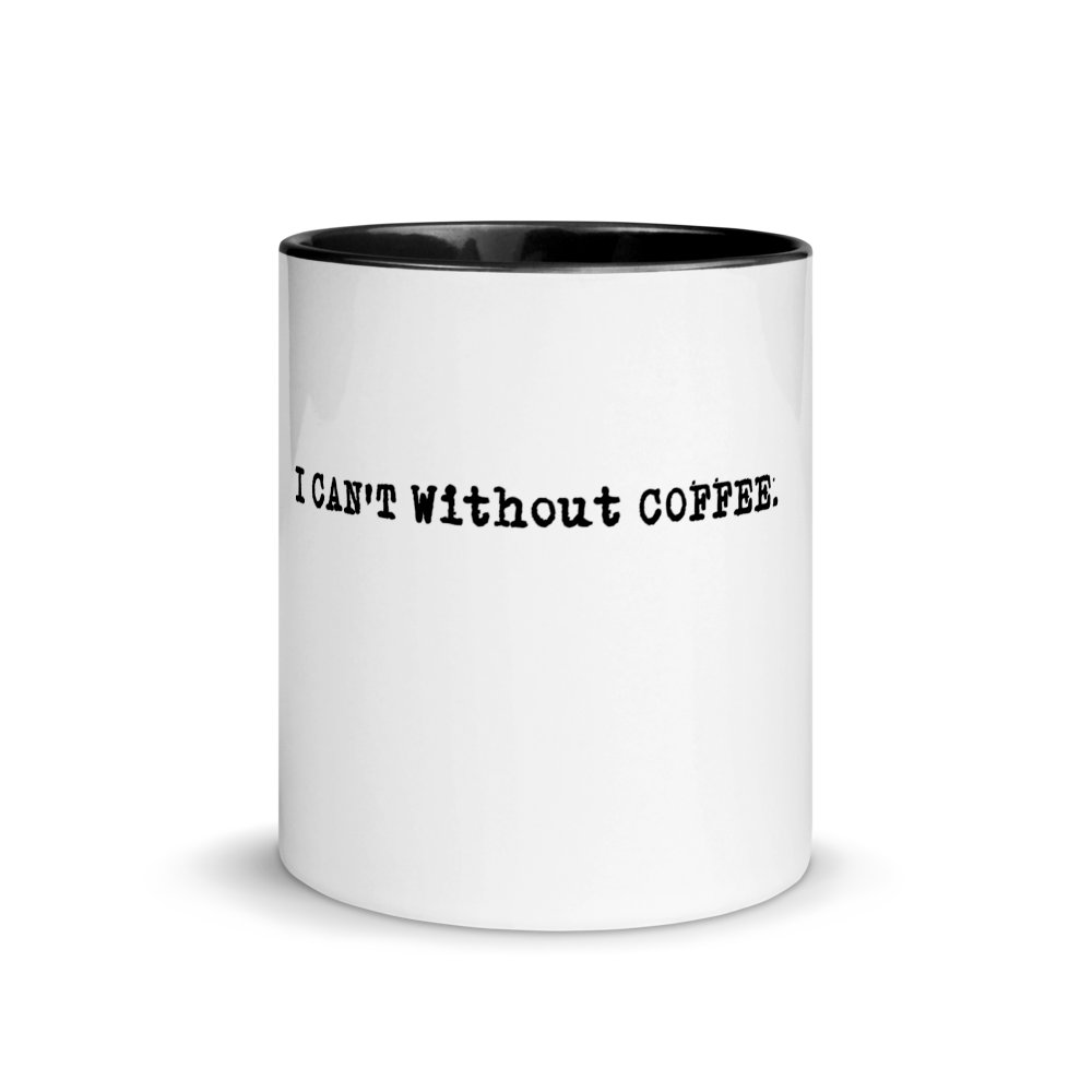 I CAN'T WITHOUT COFFEE LOGO Mug with Color Inside