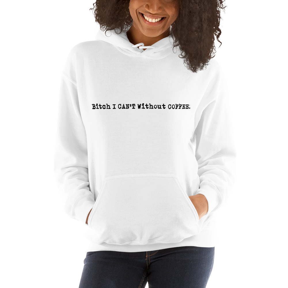 I CAN'T Without COFFEE PG-13 Logo  Women's Hoodie