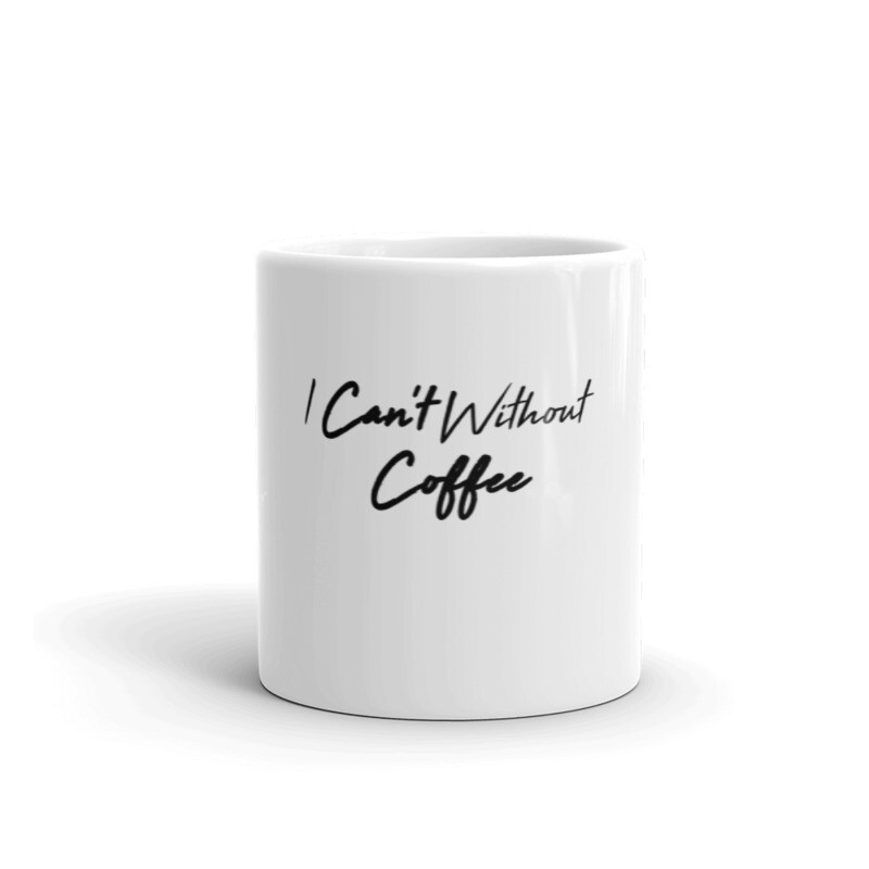 I CAN'T Without COFFEE®️- High Tide Mug