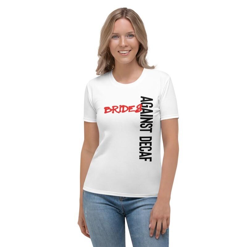 'Brides Against Decaf' Bridal T-shirt