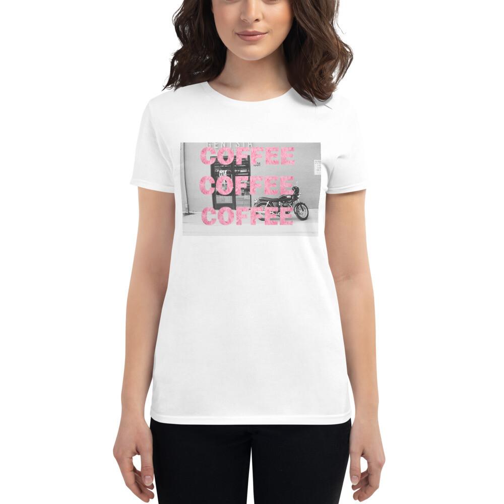 I CANT Without COFFEE- COFFEE! COFFEE! COFFEE! Women's Short Sleeve T-shirt