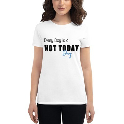 I CANT Without COFFEE -NOT TODAY (Color) Women's Short Sleeve T-shirt