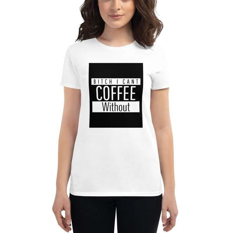 I CANT Without COFFEE- STRAIGHT OUTTA KHAVE (PG-13) Women's Short Sleeve T-shirt
