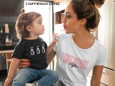 I CANT Without COFFEE - 1UP (ONE) Baby  Short Sleeve Tee