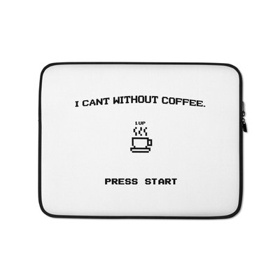 I CAN'T Without COFFEE®️- PRESS START Laptop Sleeve
