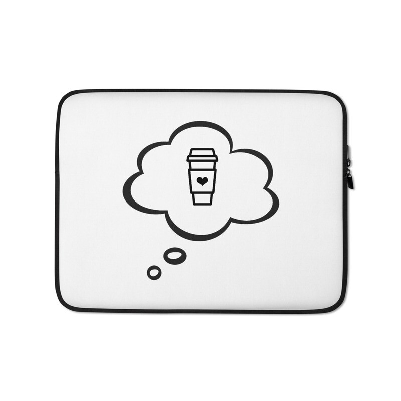 I CAN'T Without COFFEE®️- I DREAM OF COFFEE Laptop Sleeve